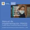 Manual de implementación PRASS: Pruebas, Rastreo y Aislamiento Selectivo Sostenible